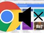 Google Chrome'da sekmelerden gelen sesler nasıl susturulur?
