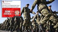 'Askerlik uzadı' iddiası yalan çıktı