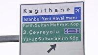 Yeni Havalimanı yön tabelalarında