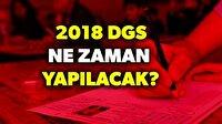 2018 DGS sınavı ne zaman?