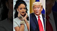 Rihanna'dan Trump'a: Şarkılarımı kullanma