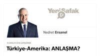 Türkiye-Amerika: ANLAŞMA?
