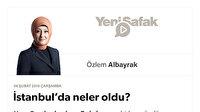 İstanbul'da neler oldu?