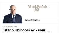 'İstanbul bir gözü açık uyur'...