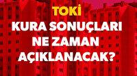İstanbul ve Ankara TOKİ kura çekilişi ve kura sonuç sorgulama