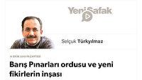 Barış Pınarları ordusu ve yeni fikirlerin inşası