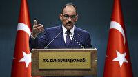 Cumhurbaşkanlığı Sözcüsü Kalın: Erdoğan ve Putin bu akşam telefonda görüşecek