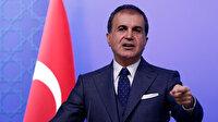 AK Parti Sözcüsü Çelik: CHP hiçbir zaman bu şekilde gayri milli bir duruş sergilememişti