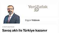 Savaş aklı ile Türkiye kazanır