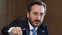 İletişim Başkanı Altun: Gayri milli muhalefet Türkiye'yi paçalarından aşağıya çekmeye çalışıyor