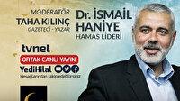 Uluslarüstü İstanbul Konuşmaları, Hamas Lideri İsmail Haniye'nin katılımıyla devam ediyor