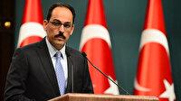 Cumhurbaşkanlığı Sözcüsü Kalın noktayı koydu: Meşru Trablus hükümetine desteğimiz devam edecek