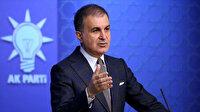 AK Parti Sözcüsü Çelik'ten CHP'ye Ayasofya tepkisi: Utanç verici