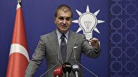 AK Parti Sözcüsü Çelik: Yunanistan'ı provokasyonlardan kaçınması konusunda uyarıyoruz