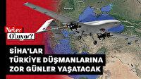 Dünya basınında SİHA manşetleri: Türkiye düşmanlarına zor günler yaşatacak