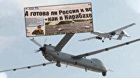 Rus medyası, SİHA yetersizliğini konuşuyor: Rusya SİHA savaşına hazır mı? Cevap hayır