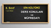 8. Sınıf 2. Dönem Din Kültürü Konuları Nelerdir?