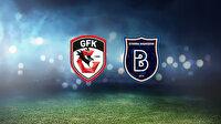Gaziantep FK-Başakşehir (CANLI)