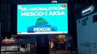 Pendik'te dev ekranlardan Mescid-i Aksa'ya selam