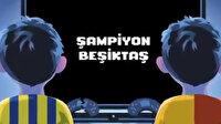 """Beşiktaş'tan şampiyonluk göndermesi: """"Oyun bitti gençler"""""""