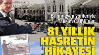 Bilinmeyen yönleriyle ve C.B. Erdoğan'ın İBB yıllarından günümüze Taksim Cami'nin 81 yıllık hikayesi