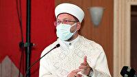 Diyanet İşleri Başkanı Erbaş: Sigara cana mala akla nesle dine zarar veren bir katildir!