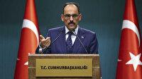 Cumhurbaşkanlığı Sözcüsü Kalın'dan AB'ye eleştiri: Hayal kırıklığı oldu