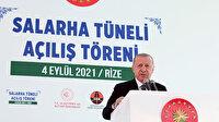 70 yıllık hayal gerçek oldu: Salarha Tüneli Cumhurbaşkanı Erdoğan'ın katılımıyla hizmete açıldı