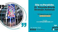 """""""TRT World Forum 2021"""" yarın başlıyor"""