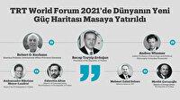 TRT World Forum 2021'de dünyanın yeni güç haritası masaya yatırıldı