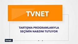 TVNET Seçimin Nabzını Tutuyor