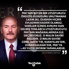 Soylu: PKKnın büyük bir uyuşturucu örgütü olduğunu unutmamak lazım