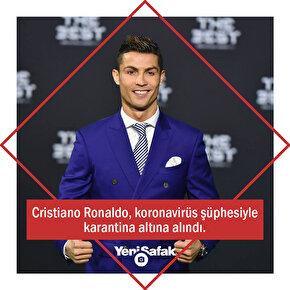 Cristiano Ronaldo koronavirüs nedeniyle karantina altına alındı