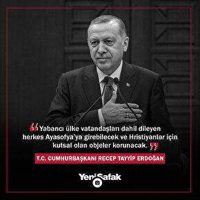 Cumhurbaşkanı Erdoğandan Ayasofya açıklaması: Dileyen herkes Ayasofyaya girebilecek.
