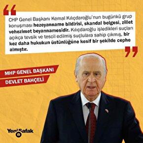 MHP lideri Bahçeli: Kılıçdaroğlunun bugünkü grup konuşması hezeyanname bildirisi, skandal belgesi, zillet ve hezimet beyannamesidir.