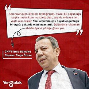 CHPli Bolu Belediye Başkanı Tanju Özcandan kan donduran koronavirüs sözleri: Ölen insanların zaten bir ayakları çukurdaydı. Paniğe gerek yok.