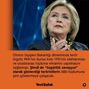 Hillary Clinton PKK reklamı için kolları sıvadı
