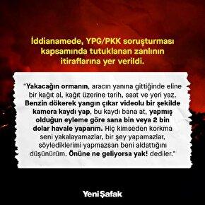 Adanada terör örgütü YPG/PKKnın ormanların yakılması talimatı iddianamede yer aldı.