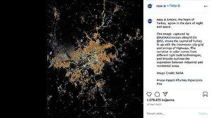 Uzaydan çekilen Ankara bir milyondan fazla beğeni aldı