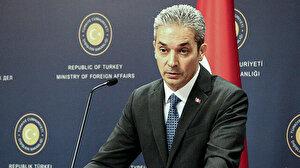 Dışişleri Bakanlığı Sözcüsü Aksoy: Yunanistan'ın İyon Denizi'ndeki tasarrufu Ege'yi etkilememektedir