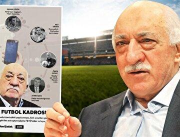 FETÖ elebaşı Gülen, Türkiye üzerindeki hain planlarını futbol camiası üzerinden de yürütmeye kalkıştı.