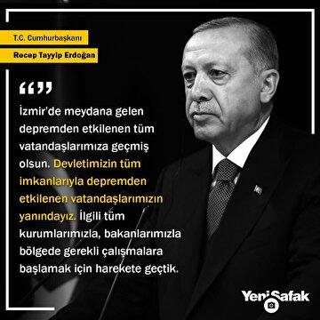 cumhurbaskani-erdogan-izmirde-meydana-gelen-depremden-etkilenen-tum-vatandaslarimiza-gecmis-olsun