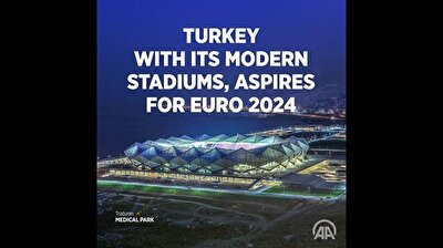 Turkey with its modern stadium, aspires for EURO 2024