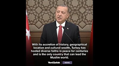 Erdoğan: Turkey is the only country that can lead the Muslim world