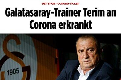 BILD (ALMANYA): Galatasaray Teknik Direktörü Fatih Terim, Koronavirüse yakalandı.
