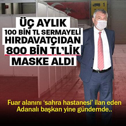 Adana Büyükşehir Belediyesi üç ay önce kurulan hırdavatçıdan 810 bin liralık maske aldı