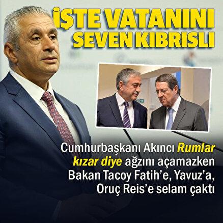 KKTC Ekonomi ve Enerji Bakanı Hasan Taçoy: Buradan Yavuz, Fatih ve Oruç Reis gemisine selam gönderiyorum
