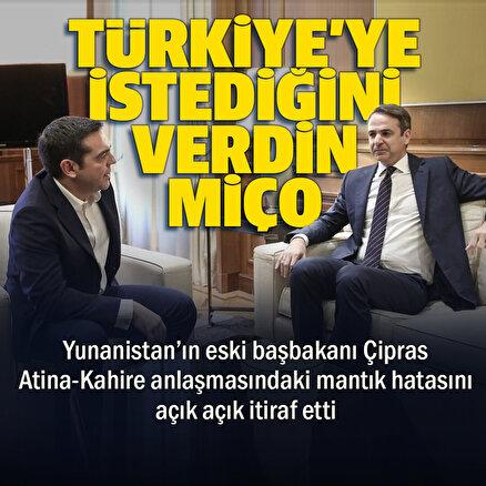 Yunanistan eski Başbakanı Çipras: Mısır ile yaptığımız anlaşma ile Türkiyeye istediği şeyi verdik