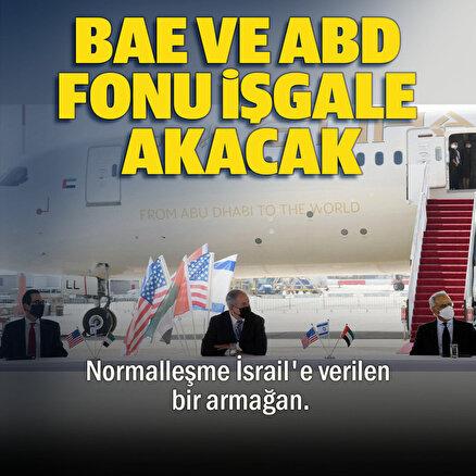 ABD ve BAE fonu İsrail işgaline akacak
