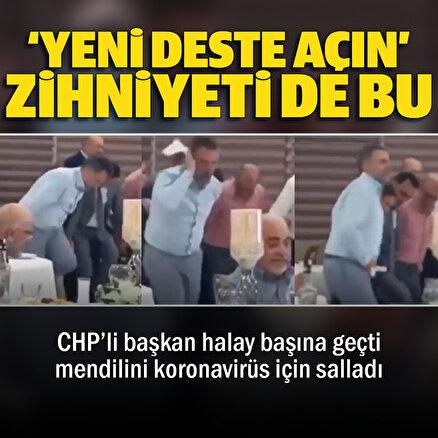CHPli başkan korona halayında halay başı oldu